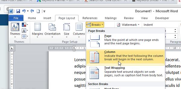 Chọn tab Page Layout rồi nhấn Breaks và chọn Column