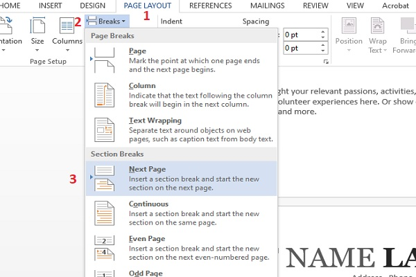 Để thực hiện cách đánh số trang từ trang thứ 2 bạn tiến hành chọn lần lượt Page Layout-Breaks-Next Page