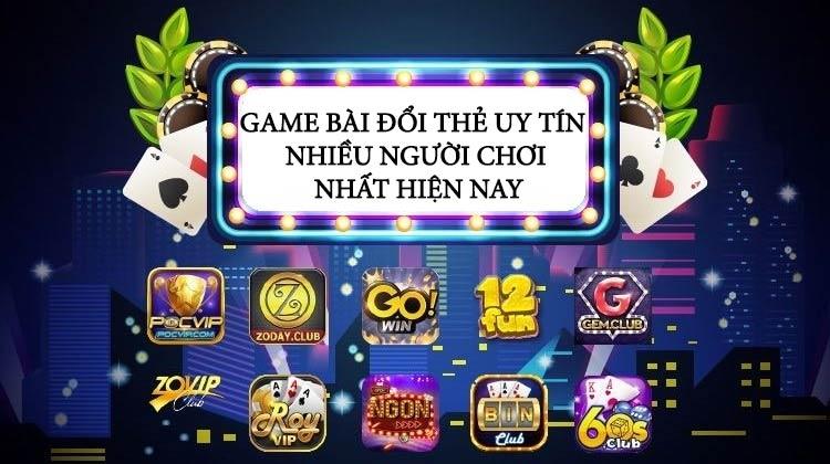 top 5 game bai doi thuong uy tin nhieu nguoi choi nhat hien nay