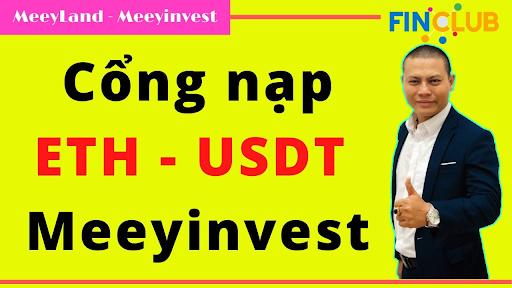 Nạp Meeycoin qua cổng USDT hoặc ETH thường mất nhiều chi phí