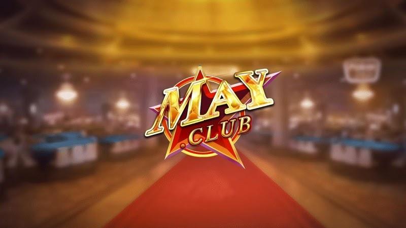 Review game đánh bài đổi thưởng, đổi thẻ May Club