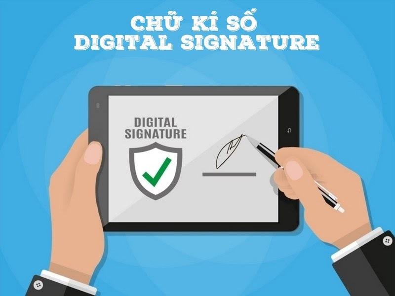 Chữ ký điện tử hay chữ ký số