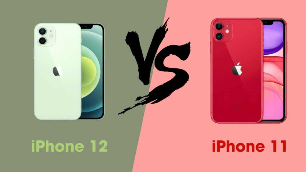 Tất tật khi so sánh iPhone 12 và iPhone 11: Điểm giống và khác nhau